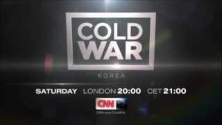 "CNN International ""Cold War: Korea"" promo"