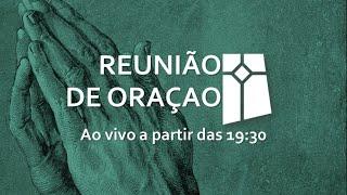 Reunião de Oração (24/11/2020)