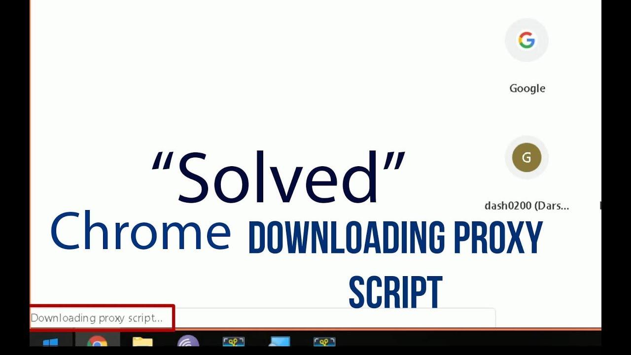 chrome downloading proxy script mac
