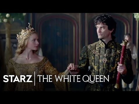 The White Queen | Series Overview | STARZ