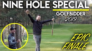 NINE HOLE SPECIAL! Golfbidder Course Vlog 2019 - Epic Finale