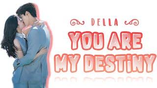 Della (丁当) — You Are My Destiny (命中注定) (Chi/Pin/Eng Lyrics)    OST/ Ending (Chinese Drama)