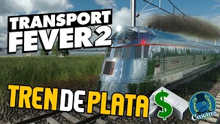 TREN DE PLATA :TRANSPORT FEVER 2  - Gameplay en Español
