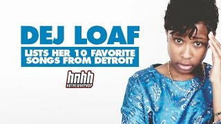 DeJ Loaf Lists Her 10 Favorite Songs From Detroit Mp3