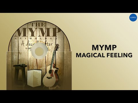 MYMP | Magical Feeling | Full Audio