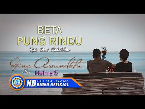 HELMY Ft. GINA AWUNDATU - BETA PUNG RINDU (Official Music Video)