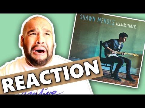 SHAWN MENDES - ILLUMINATE ALBUM [REACTION]