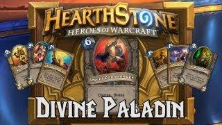 Hearthstone Deck Spotlight: Divine Paladin (Paladin)