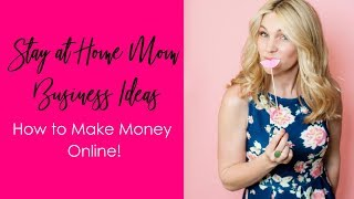 THREE Stay at Home Mom Business Ideas With NO Start-Up Costs | How to Make Money Online