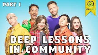 The Deepest Lessons In Community (Part 1)