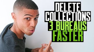 DELETE COLLECTIONS 3 BUREAUS FASTER || BANKRUPTCY ACCOUNTS DELETED || 609 CREDIT REPAIR SECRET