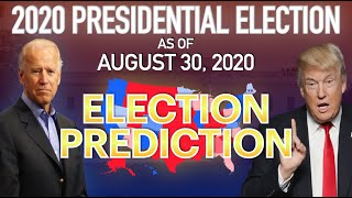 2020 United States Presidential Election as of August 30, 2020 | Trump vs. Biden | 2020 Election