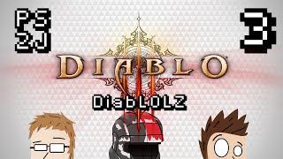 DiabLOLZ Ep 3