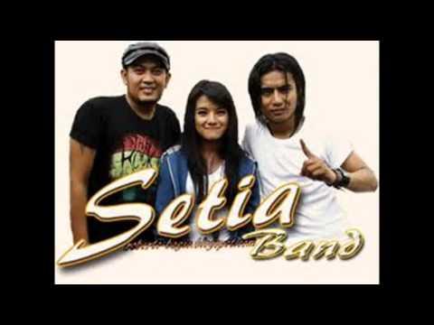 Kumpulan Lagu Setia Band