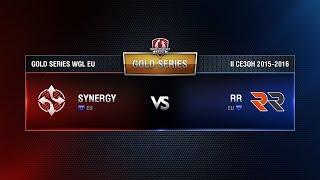 Synergy vs RR Match 1 WGL EU Season ll 2015-2016. Gold Series Week 8