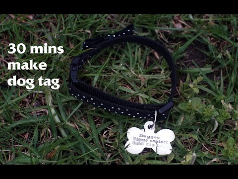 making a dog tag, I make a tag for my loved puppy