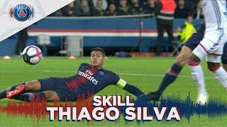 SKILL / GESTE TECHNIQUE : THIAGO SILVA - PARIS SAINT-GERMAIN vs OLYMPIQUE LYONNAIS