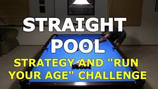 """STRAIGHT POOL Strategy and """"Run Your Age"""" Challenge"""