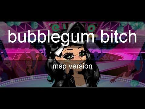 Bubblegum Bitch - MSP Version
