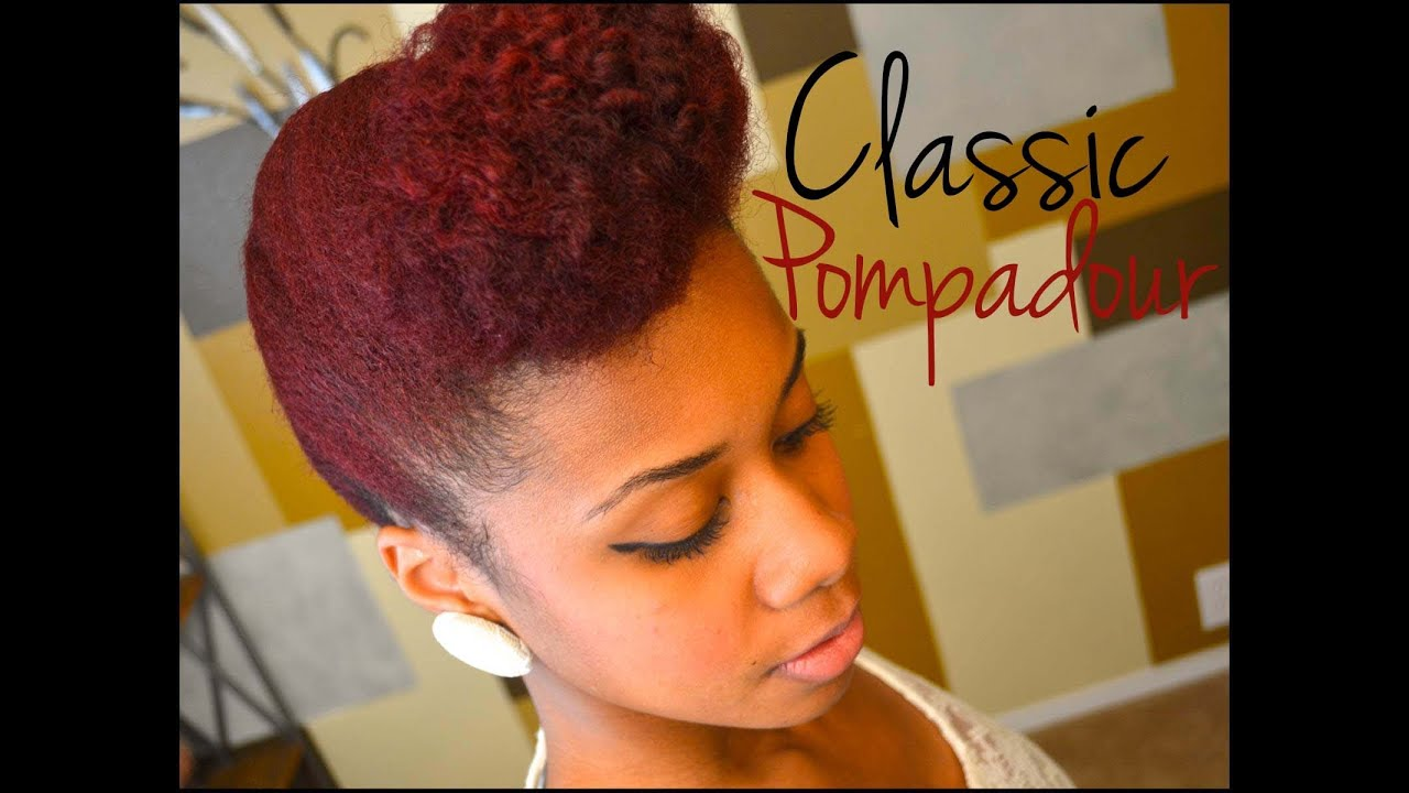 Updo Natural Hair Tutorial Classic Pompadour YouTube - Classic hairstyle tutorials