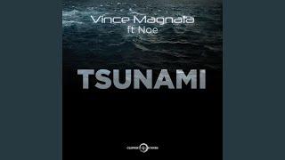 Tsunami (feat. Noe) (Extended Mix)