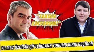 Yılmaz Özdil'in Çiftlikbank yorumu kırdı geçirdi: Tosunu takdir ediyorum
