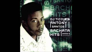 Antony Santos Bachata Hits (2000
