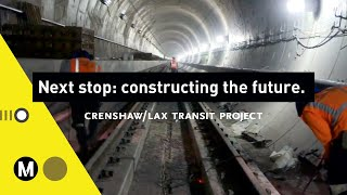 Constructing the Future: Crenshaw/LAX Transit Project