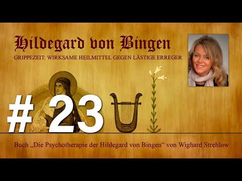 Hildegard von Bingen: Heilen mit der Kraft der Seele - Folge 23: Grippemittel