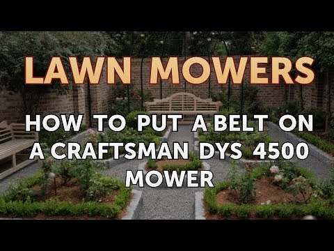 How To Put A Belt On A Craftsman DYS 4500 Mower