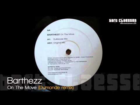 Barthezz  On The Move Dumonde remix
