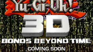 YGO 3D MOVIE - February 26th