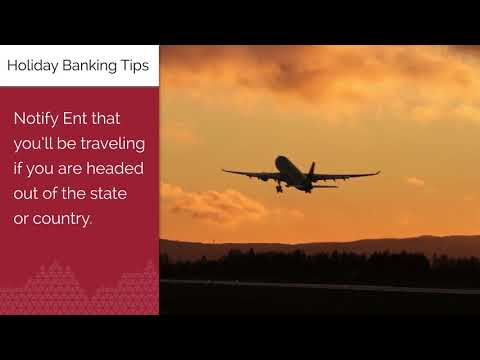 Holiday Banking Tips - Ent Credit Union