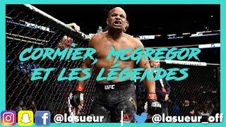 Cormier, McGregor et les légendes du MMA