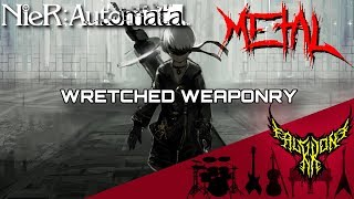 NieR: Automata - Wretched Weaponry 【Intense Symphonic Metal Cover】