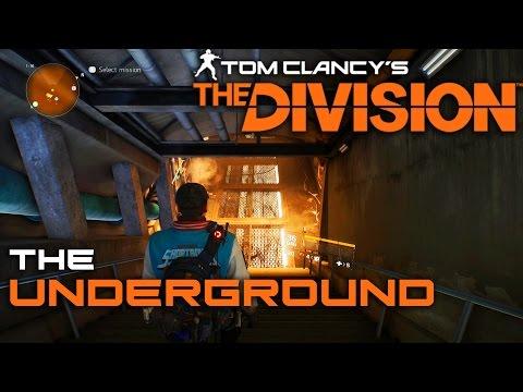 Unlocking The Underground! - Tom Clancy's The Division