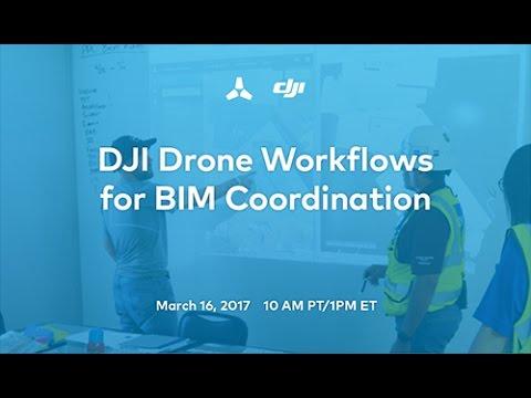 DJI Drone Workflows for BIM Coordination Part 1 Webinar