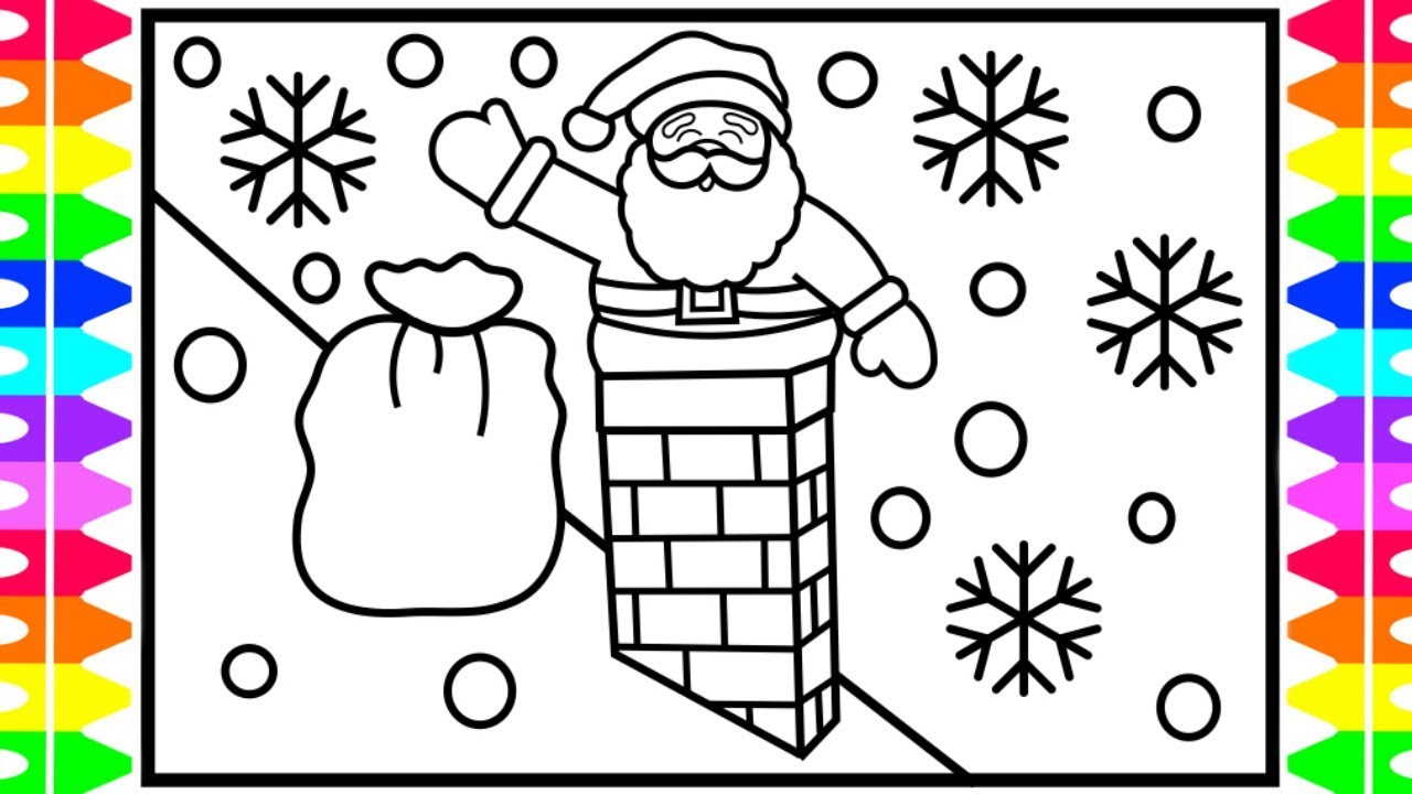how to draw santa going down the chimney santa coloring pages for kids fun coloring pages kids