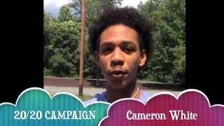 20/20 Campaign: Cameron Thumbnail