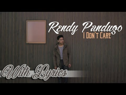 I Don't Care Lyrics Rendy Pandugo