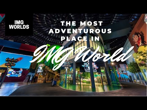 World's Largest Theme park, IMG World – Dubai  (PART 2)