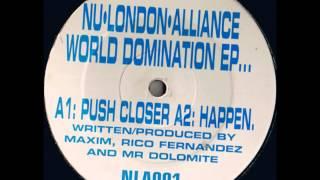 Nu London Alliance - Push Closer