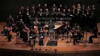 Vivaldi - Gloria. Collegium, Tel-Aviv Soloists, Barak Tal, Revital Raviv, Alon Harari