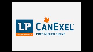 LP CanExel Prefinished Siding Product Overview