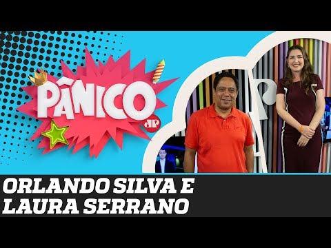 Orlando Silva (PCdoB) e Laura Serrano (NOVO) - Pânico - 16/09/19