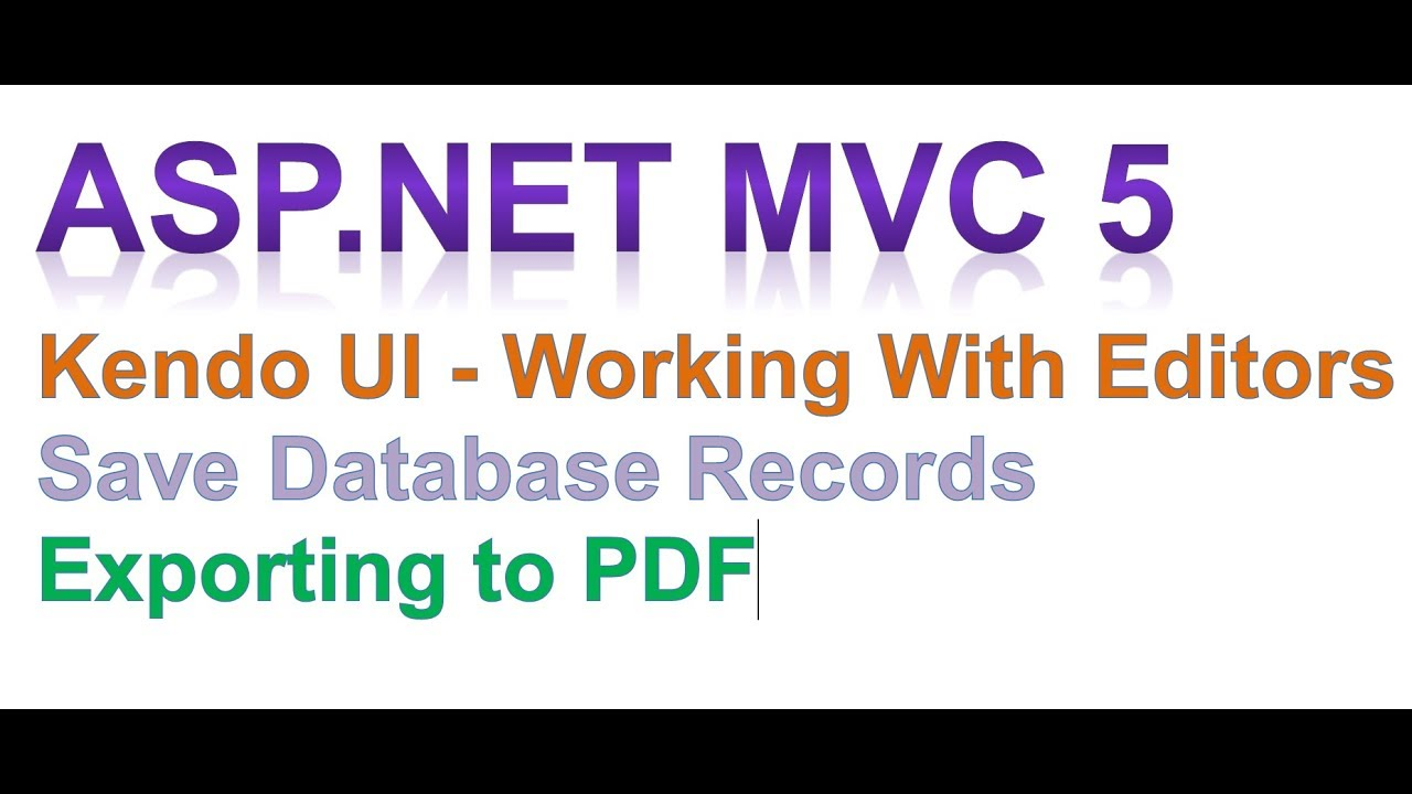 ASP NET MVC 5 Kendo UI - Working With Editors Tutorial