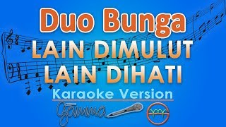 Duo Bunga - Lain Di Mulut Lain Di Hati KOPLO (Karaoke Lirik Tanpa Vokal) by GMusic