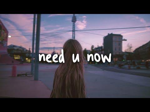 dean lewis - need you now (acoustic) // lyrics