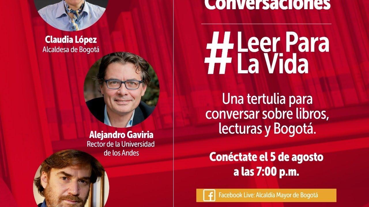 Conversaciones #LeerParaLaVida. Una tertulia para conversar sobre libros, lectura y Bogotá.