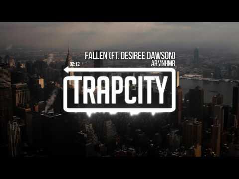 ARMNHMR - Fallen (ft. Desiree Dawson)